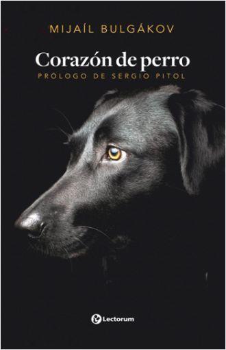 LIBRO CORAZON DE PERRO MIGAIL BULGAKOV