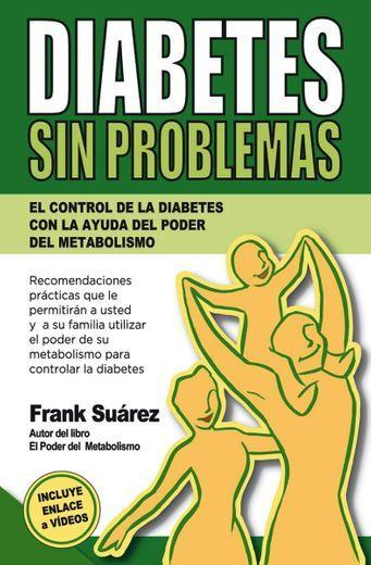 LIBRO DIABETES SIN PROBLEMAS FRANK SUAREZ