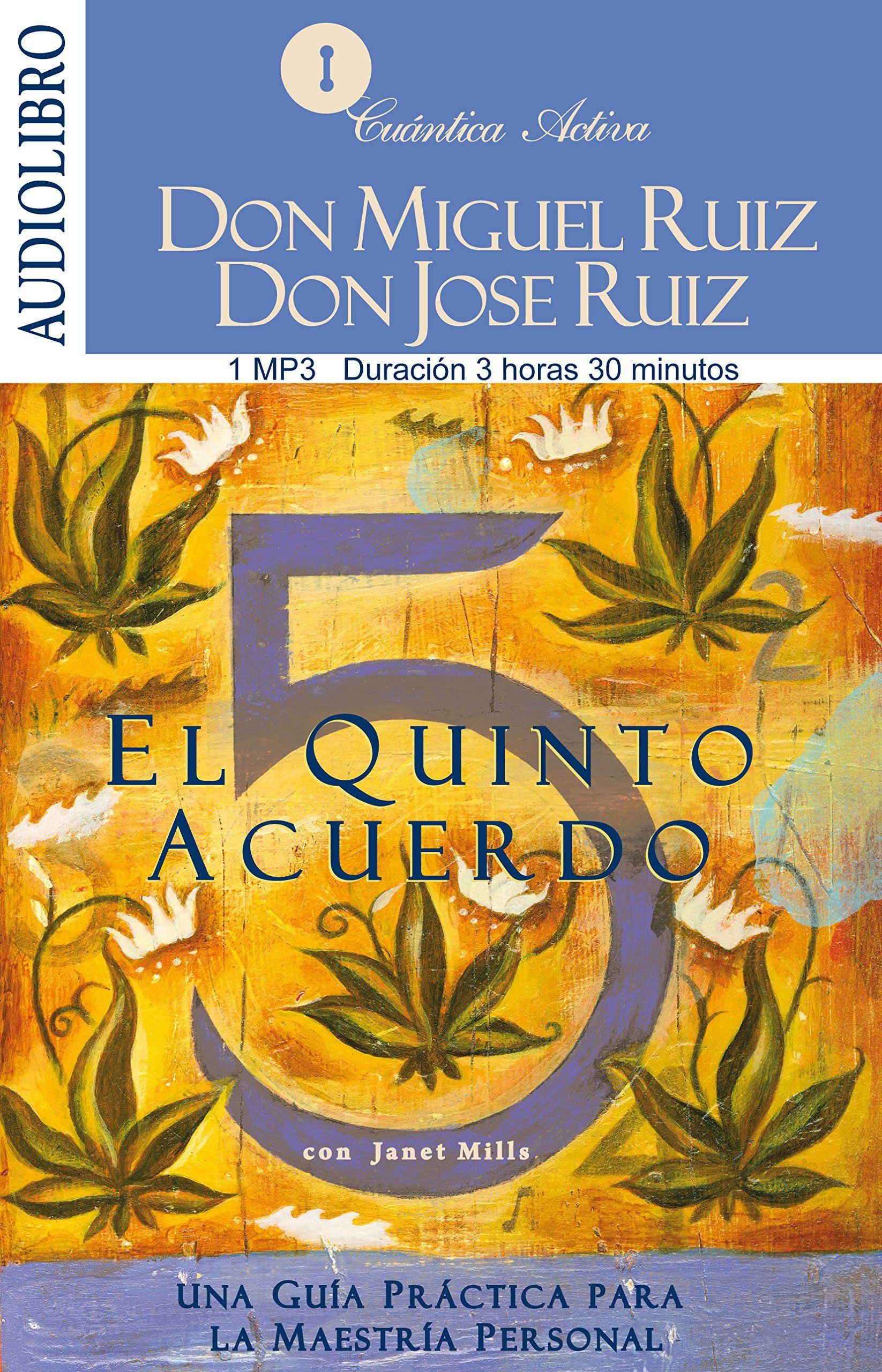 LIBRO EL QUINTO ACUERDO DON MIGUEL RUIZ