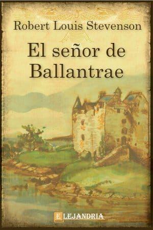 LIBRO EL SEÑOR DE BALLANTRAE ROBERT LOUIS STEVENSON