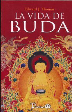 LIBRO LA VIDA DE BUDA EDWARD J. THOMAS