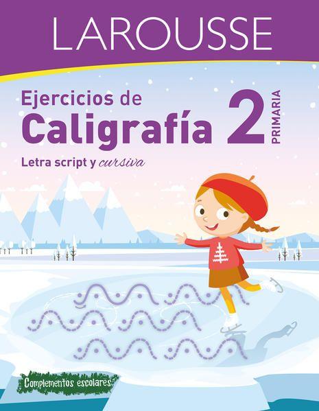 LIBRO LAROUSSE EJERCICIOS DE CALIGRAFIA 2