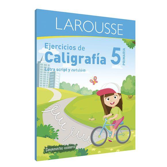 LIBRO LAROUSSE EJERCICIOS DE CALIGRAFIA 5