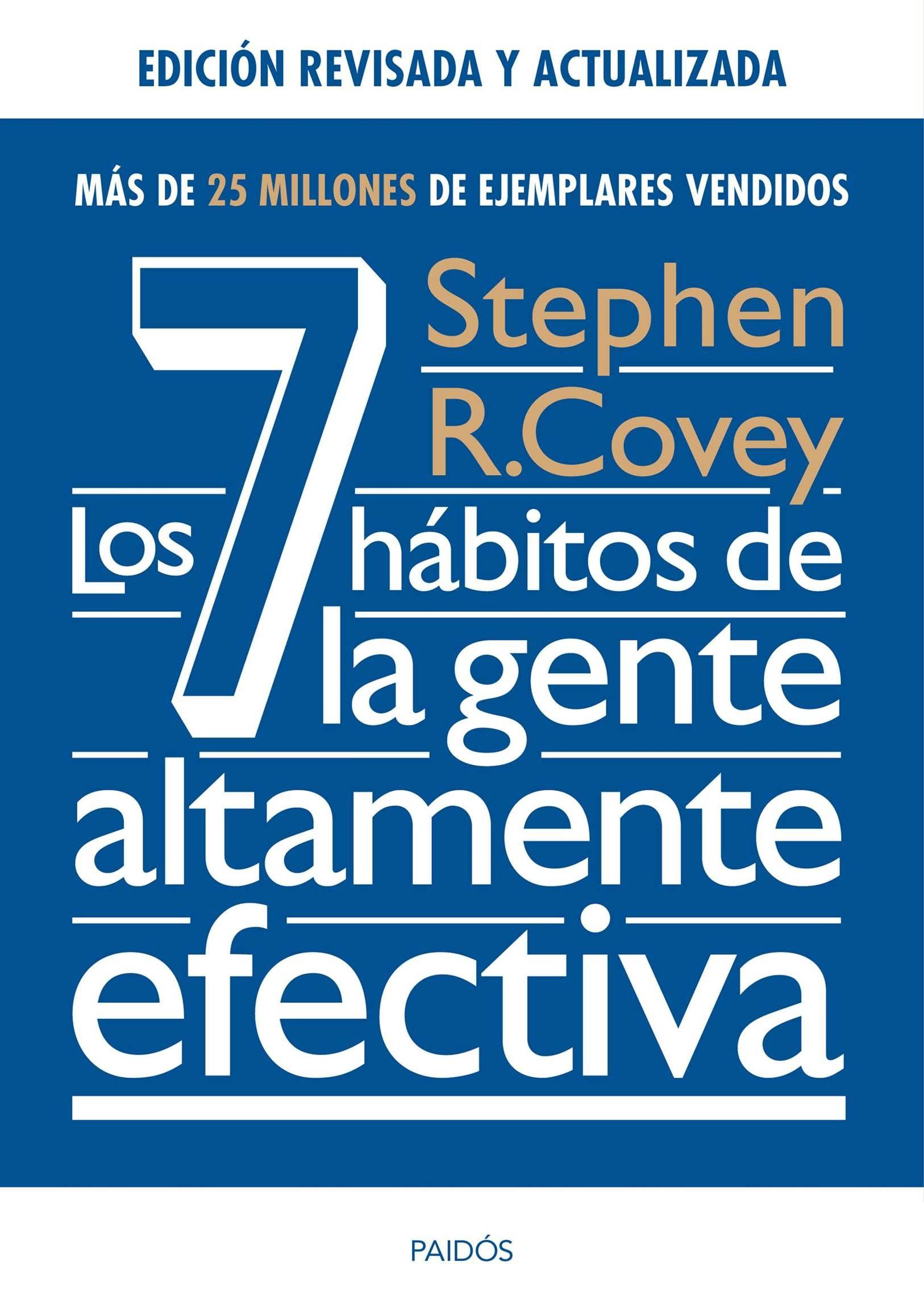 LIBRO LOS 7 HABITOS DE LA GENTE ALTAMENTE EFECTICA STEPHEN R. COVEY