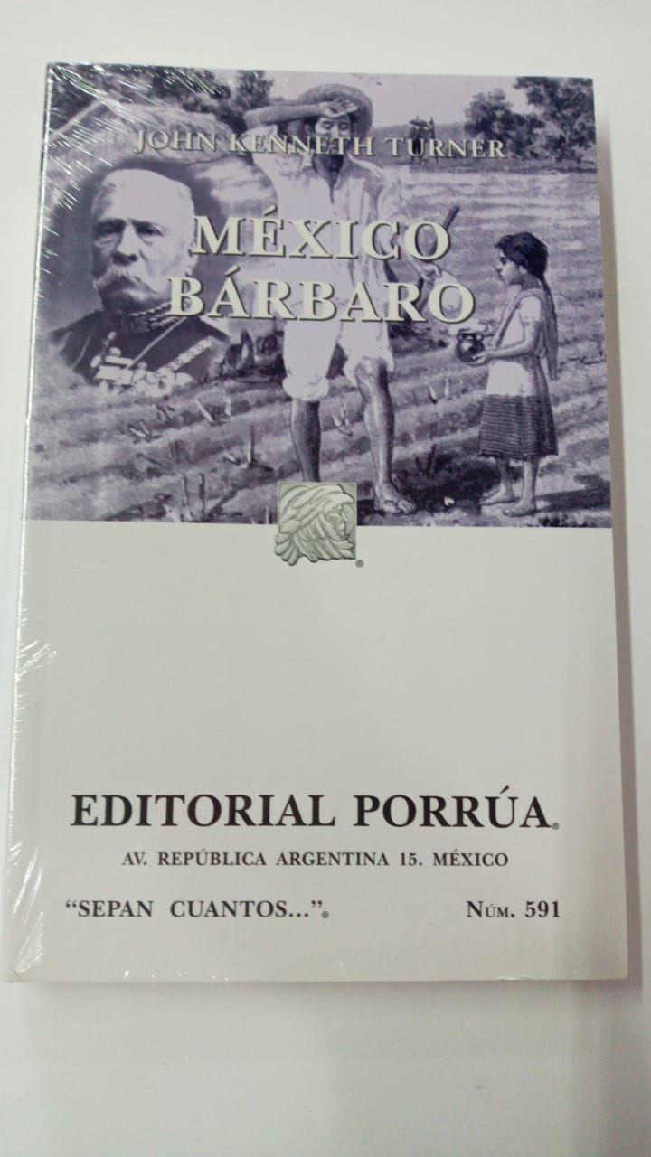 LIBRO MEXICO BARBARO JHON KENNETH TURNER