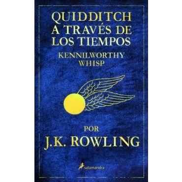 LIBRO QUIDDITCH A TRAVES DE LOS TIEMPOS J.K.ROWLING