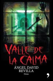 LIBRO VALLE DE LA CALMA ANGEL DAVIDE REVILLA